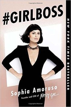 """In the New York Times bestseller that the Washington Post called """"Lean In for misfits,"""" Sophia Amoruso shares how she went from dumpster diving to founding one of the fastest-growing retailers in the"""
