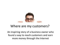 An inspiring story of a business owner who found a way to reach customers and earn more money through the Internet Business Marketing, Internet Marketing, Online Marketing, Social Media Marketing, Seo Sem, Earn More Money, Digital Marketing Services, Social Networks, Competition