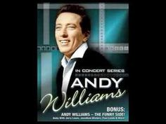 MUSIC TO WATCH GIRLS BY / ANDY WILLIAMS/ Andy passed away 9/25/12. quite a loss.