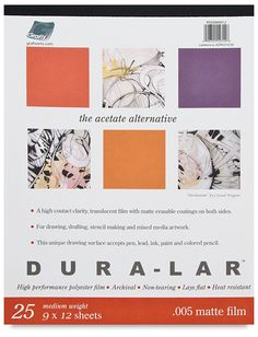 Dura-Lar is the acetate alternative. It combines the best features of Mylar® and acetate. It is always consistent in color and overall clarity, and won't discolor with age. Dura-Lar is archival quality, safe for overlaying artwork, and it lays flat. It will remain dimensionally stable for as long as you need.
