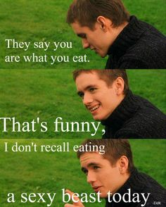 """Well, whatever it was it must have tasted good, cause when i look at him all I can think is """"mmmmmmmmm"""" :D"""