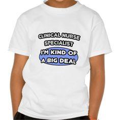 Clinical Nurse Specialist  Kind of a Big Deal Tee T Shirt, Hoodie Sweatshirt