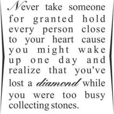 I miss so many of my loved ones every day...Never take anyone for granted~~GG