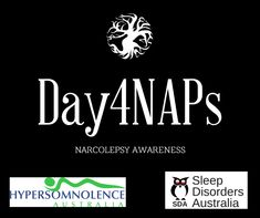 Day for Narcolepsy Awareness Idiopathic Hypersomnia, Mark Patterson, Sleep Paralysis, Global Awareness, Bodily Functions, Environmental Factors, Sleep Problems, Neurotransmitters, Muscle Tone