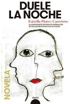Pero Qué Locura de Libros.: DUELE LA NOCHE / Estrella Flores Carretero…
