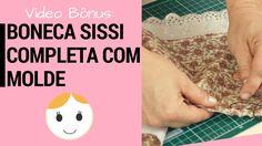 Boneca Sissi Completa Com Molde Magia de Pano - Adriana Schutz Drica