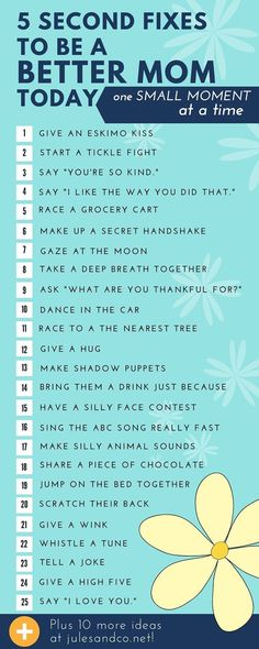 Quick tips to be a better mom in the small moments! 5 seconds to show your kids they are valued and loved.