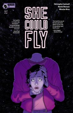 She Could Fly Comic 2 Cover A First Print 2018 Christopher Cantwell Dark Horse Comics For Sale, Fun Comics, Story Titles, Best Comic Books, Comic Book Covers, Dark Horse, Deadpool, Indie, Fan Art
