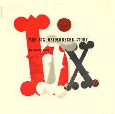 Bix Beiderbecke - The Bix Beiderbecke Story: buy Comp at Discogs Bix Beiderbecke, Three Blind Mice, Jazz Band, Humpty Dumpty, Clarinet, A Good Man, I Am Awesome, Joy, My Love