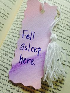 'Fell asleep here.' Hand painted watercolor bookmark.