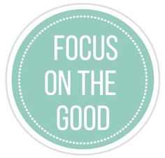Buy 'Focus On The Good' by Alex J as a Sticker, Transparent Sticker, or Glossy Sticker Laptop Stickers, Cute Stickers, Alex J, Medical Wallpaper, Insta Icon, Tumblr Stickers, Journal Quotes, Bare Bears, Good Vibes Only
