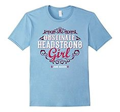 Amazon.com: Obstinate Headstrong Girl Jane Austen Fans T Shirts: Clothing