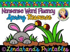 Spring into some Nonsense Word Fluency Fun! Grab your free NWF Home or School Assessment! It's located in the PREVIEW FILE:)