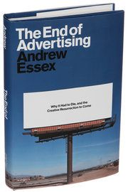 Tell Us 5 Things About Your Book: 'The End of Advertising' - The New York Times