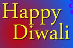 Happy Diwali 2016 Wallpaper, Images, Photos, Facebook Cover, Messages, SMS, Quotes, Wishes, Greetings, Cards, Gifts, Ideas.