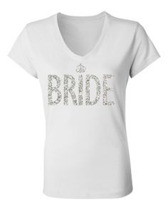 BRIDE GLITTER SHIRT White V-neck #Bride #Shirt -- By #NobullWomanApparel, for only $24.99! Click here to buy http://nobullwoman-apparel.com/collections/wedding-bridal-shirts/products/bride-glitter-shirt-white-v-neck