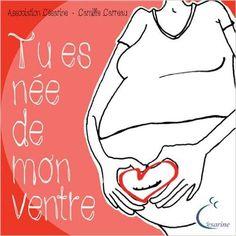 Amazon.fr - Tu es née de mon ventre - Camille Carreau, Association Césarine - Livres - césarienne - accouchement - naissance - maternage - sage femme - portage - allaitement - maman - bébé - grossesse - enceinte -