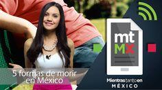 5 formas de morir en México