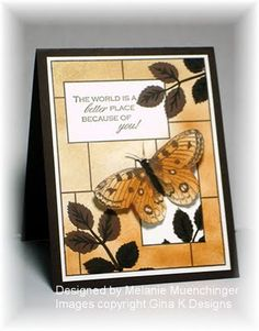 handcrafted greeting card from Hands, Head and Heart ... neutral colors .,.. natural butterfly ... great sentiment ... stamp with block pattern used for framing ... two blocks masked while color sponged on ... luv the look ... Gina K Designs