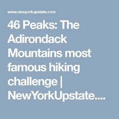 547f8c7531 46 Peaks  The Adirondack Mountains most famous hiking challenge
