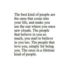 The once in a lifetime kind of people.