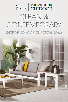 Bring Indoor Style Outdoors With The Solana Collection Shop Our