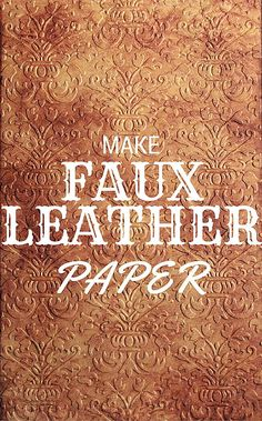 Faux Leather Technique for Paper - Learn Something New! - The Graphics Fairy. Such a fun DIY Craft idea!