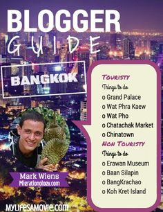 Featured Blogger in Bangkok – Mark Weins, Migrationology.com