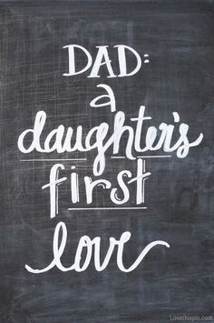 Image result for happy fathers day a daughter's first love