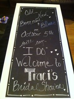 Bridal shower chalk board
