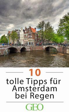 Regenwetter in Amsterdam. Es gibt genug trockene Alternativen! Zehn Tipps