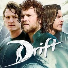Drift Blu-ray and DVD Debut on September 27th -- Sam Worthington, Myles Pollard and Xavier Samuel star in this true story adaptation about two brothers who revolutionized the surfing industry. -- http://wtch.it/uXO2d