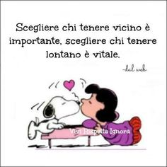 Chosing the people to keep close is important, chosing the to keep distant is vital. Wise Quotes, Words Quotes, Wise Words, Sayings, Verona, Snoopy Quotes, My Philosophy, Favorite Quotes, Einstein