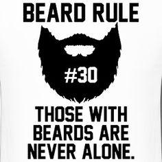 "Beard rule no. 30: ""Those with beards are never alone."" True story. #beard #beards #bearded #beardman #fullbeard #men #beardlife #beardgang #throwbackthursday #beardedman #life #instapic #picoftheday #beardsofinstagram #2016 #picture #fun #quote #fitfamdk #fitness #bodybuilding #cycling #crossfit #fitfam #boxing #running #mma #beardgrowth #beardrules #amazing by the_beard_journey"