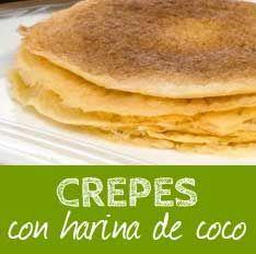 Crepes paleo con harina de coco                                                                                                                                                     Más