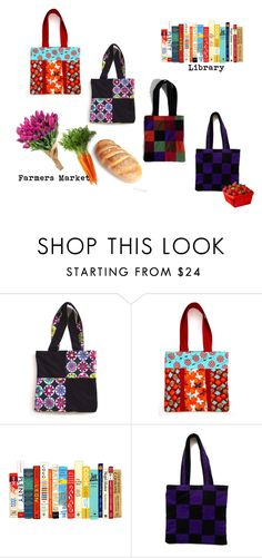 """""""Farmers Market & Book Bags"""" by fivefoot1designs ❤ liked on Polyvore"""