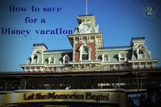 Learn how to save for a Disney vacation!