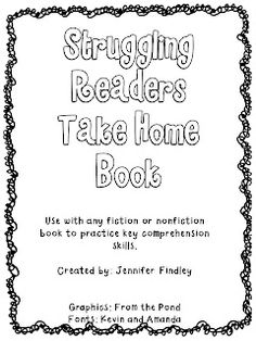 Struggling Readers Take Home Book! Freebie!!!! Use with any fiction or non-fiction book to practice comprehension strategies
