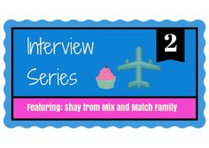 Interview Series with Shay Shull The Mix and Match Mama!