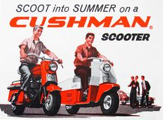Scoot into Summer on a Cushman Scooter - 1959 advertisement