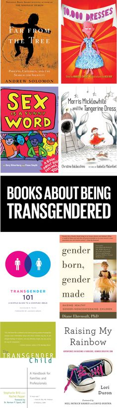 These books about transgender kids are a great resource for those kids, their families, educators, or people who simply want to educate themselves on the topic.