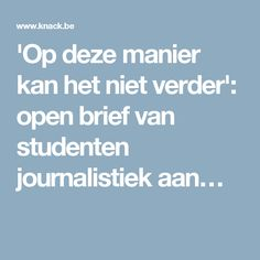 'Op deze manier kan het niet verder': open brief van studenten journalistiek aan…