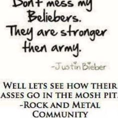 Id like to see all these pop artists in a Mosh Pit. They wouldnt last a minute. ;D