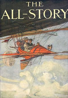 """The All-Story"" cover by Harry Grant Dart, c. 1900-1910, illustration for the online article ""How Pulp Science Fiction Cover Art Got Its Sense of Wonder."" This is the basis for the updated art I posted just a minute ago."