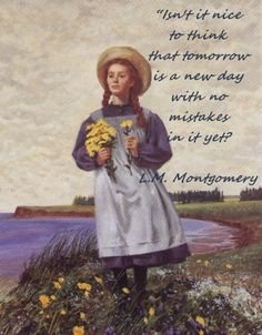 Anne of Green Gables - Lucy Maud Montgomery- I love Anne!