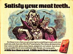 "Mixed-Up Monster Club: Count Dracula in Slim Jim ""Satisfy Your Meat Tooth"" Ad (1978) Countdown To Halloween / BlogOWeen"