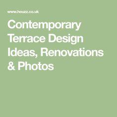 Contemporary Terrace Design Ideas, Renovations & Photos
