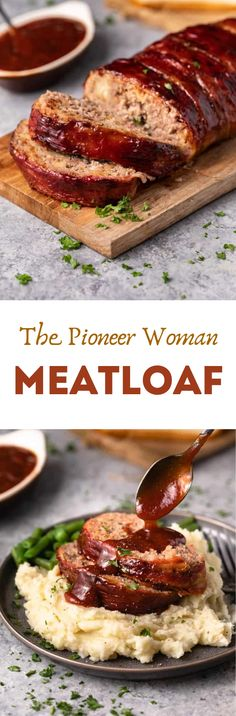 This Pioneer Woman Meatloaf Recipe is the best you'll ever try! This pairs perfectly with roasted green beans and mashed potatoes. #meatloaf #dinnerideas #foods
