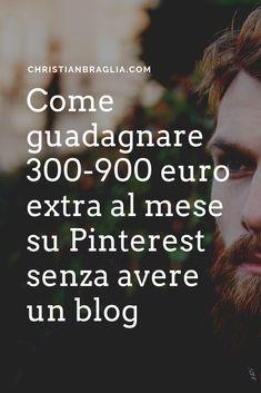 Vuoi sapere come guadagnare 300-900 euro extra al mese su Pinterest senza avere un blog? Allora visita il mio sito