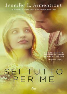 """06/07/2017 • Esce """"Sei tutto per me"""" di Jennifer L. Armentrout edito da Nord"""
